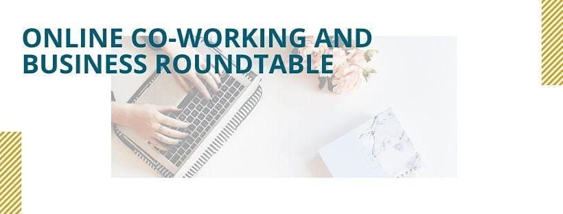 Virtual Business Roundtable + Co-Working Session (ONLINE) on 4/15/2020