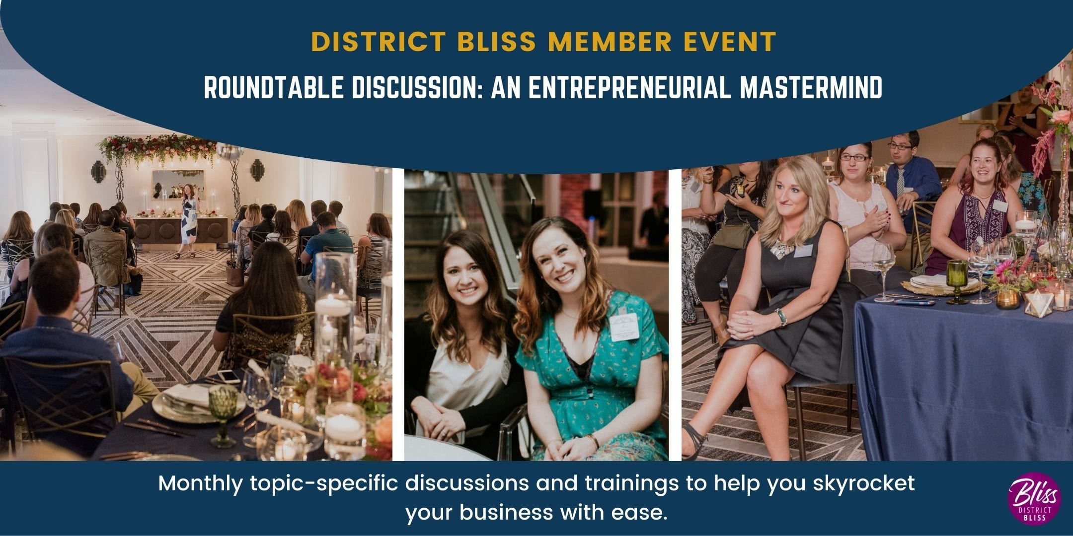 Entrepreneurial Mastermind with District Bliss