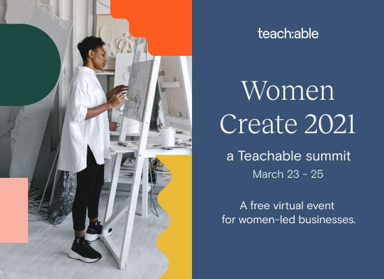 Women Create 2021 Teachable Summit