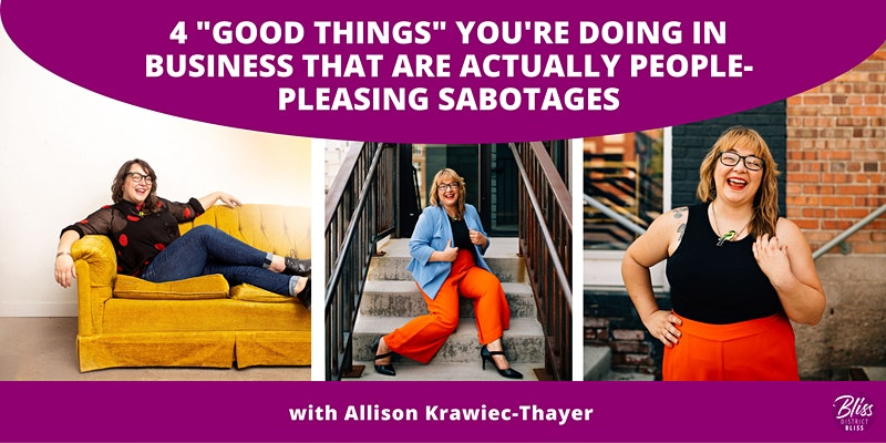 There is no room for people-pleasing in a six-figure business. Uncover super sneaky self-sabotages that are keeping you stuck. Uncover 4 super sneaky self-sabotages that *feel so good* in the moment, but are actually people-pleasing actions that are keeping you stuck.
